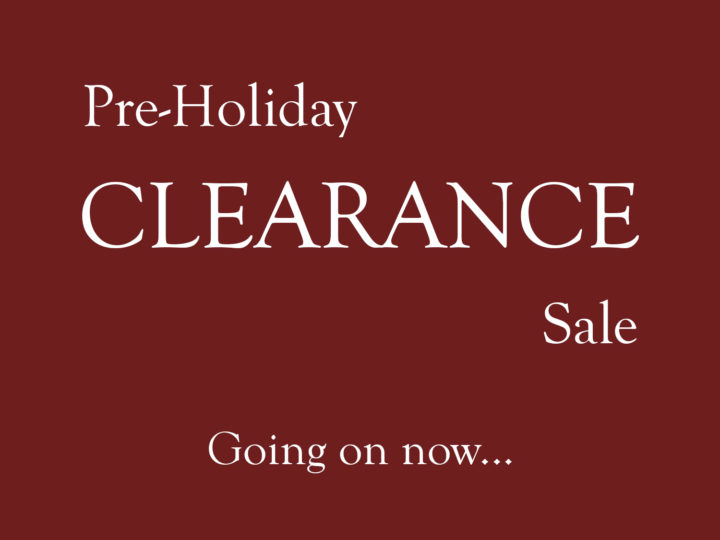 Pre-Holiday Clearance Sale